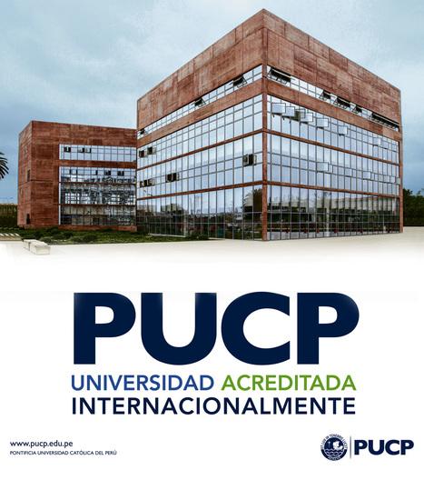 PUCP acreditada internacionalmente | Higher Education | Scoop.it