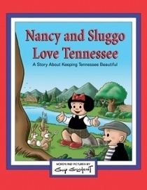 KTnB Donates Nancy And Sluggo Love Tennessee To TN Public Libraries - News - Keep Tennessee Beautiful | Tennessee Libraries | Scoop.it