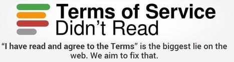 Un site qui lit et évalue les conditions d'utilisation des services web à votre place | Time to Learn | Scoop.it