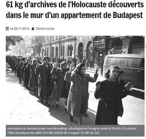 Article du jour (191) : Budapest 61 kg d'archives de l'Holocauste | Au hasard | Scoop.it