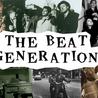 La Beat Generation ou l'exploration de l'esprit.