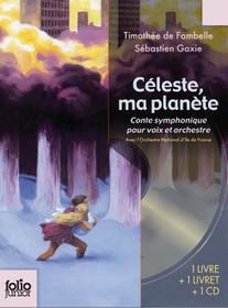 Céleste, ma planète Conte symphonique pour voix et orchestre | Le mot des libraires de l'éducation - Canopé académie de Besançon | Scoop.it