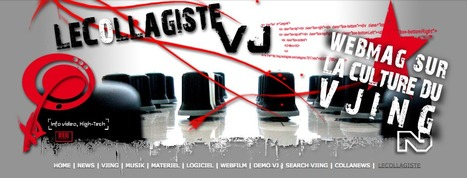 LeCollagiste // Artist, Curator #VJ, WebMag on #VJing Culture // #videomapping | Digital #MediaArt(s) Numérique(s) | Scoop.it