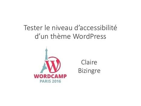 Tester le niveau d'accesibilité d'un thème WordPress | Wordpress hospital | Scoop.it