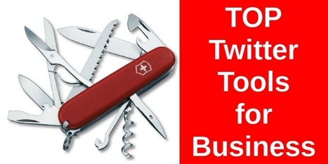 6 Top Twitter Tools for Business | Twitter Toolbox | Scoop.it