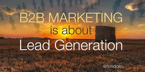 B2B Marketing Is All About Lead Generation | Marketing_me | Scoop.it