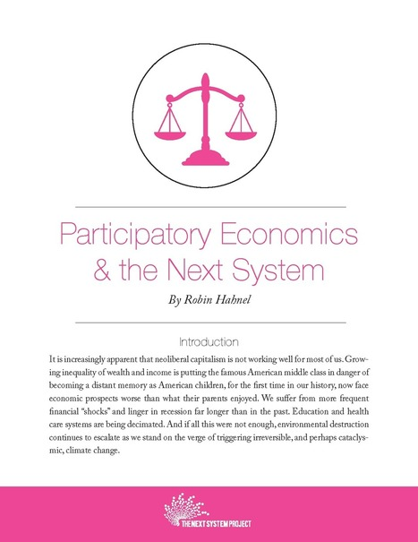 Participatory Economics and the Next System - The Next System Project | Advocating a Wealth Threshold | Scoop.it