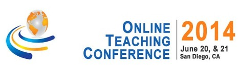 Online Teaching Conference 2014 - San Diego, June 20-21, 2014 | ANALYZING EDUCATIONAL TECHNOLOGY | Scoop.it