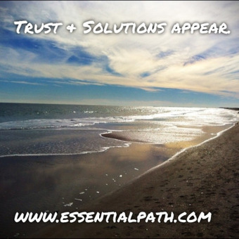 Trust & Solutions Appear | A Heart Centered Life | Scoop.it
