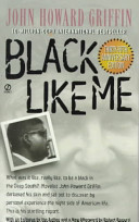 Black Like Me, by John Howard Griffin | Creative Nonfiction : best titles for teens | Scoop.it