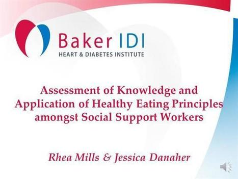 Baker IDI- Social Support Workers And Nutrition Care | Community Nutrition Presentations | Scoop.it