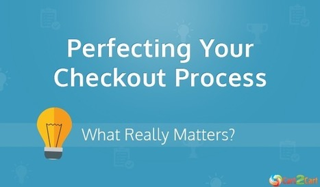 Perfecting Your Checkout Process: What Really Matters? [Infographic]   Cart2Cart   Scoop.it