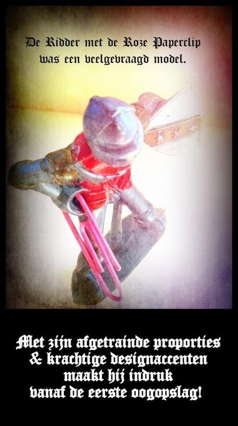 De Ridder met de Roze Paperclip (04)… was een veelgevraagd model | Scriptomanen Interactief | MaliënKolder | Scoop.it