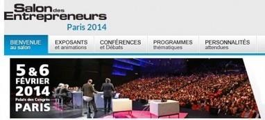 Salon des Entrepreneurs à Paris les 5 6 février... | tnveille | Scoop.it