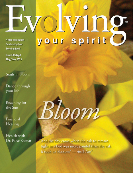 Evolving Your Spirit May/June 2013 | Life Harmony | Scoop.it