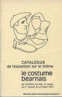 Retours vers les Basses-Pyrénées: Le costume Béarnais | GenealoNet | Scoop.it
