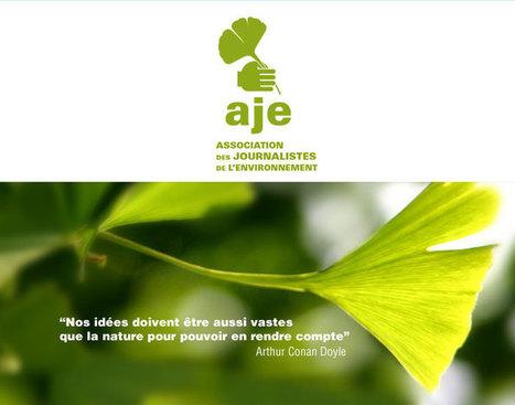 AJE - Association des Journalistes de l'Environnement | Innovations Sociales | Scoop.it