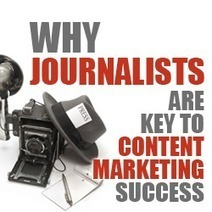 Why Are Journalists Key to Content Marketing Success? - Business 2 Community | Appweevr's Digital Marketing & Analytics Daily | Scoop.it