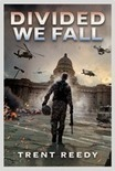 Divided We Fall by Trent Reedy | New Books in the LMC Fall 2014 | Scoop.it