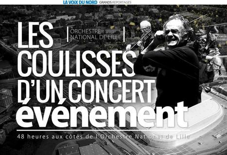 Orchestre National de Lille : Les coulisses d'un concert événement | Un grand reportage web de La Voix du Nord | Narration transmedia et Education | Scoop.it