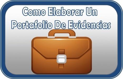 Portafolio de Evidencias - Ejemplos y Formatos para Descargar | Artículo | Recursos TIC para la enseñanza y el aprendizaje | Scoop.it