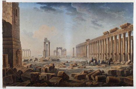 Palmyre au XVIIIe siècle sous le crayon de Louis-François Cassas | Histoire des Arts au collège | Scoop.it
