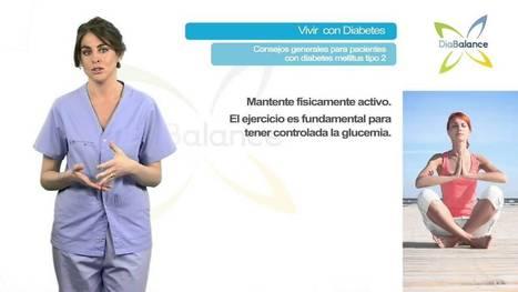 Consejos generales para pacientes con diabetes tipo II - YouTube | es_beginner | Scoop.it
