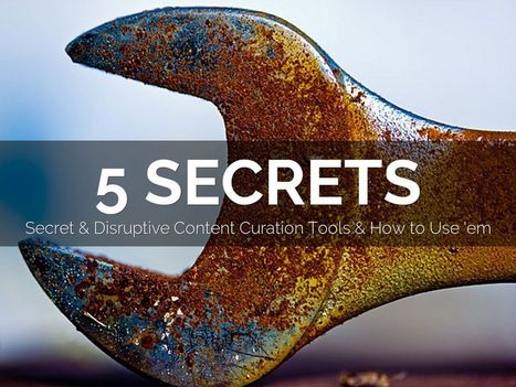 5 Secret Do More With Less Content Curation Tools via @HaikuDeck | Collaborative Revolution | Scoop.it