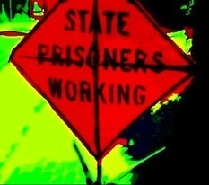Prison Labor: Three Strikes and You're Hired | And Justice For All | Scoop.it