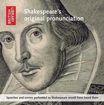 British Library - Press and Policy Centre - The British Library releases the first ever audio CD of Shakespeare spoken in the original pronunciation | Answers | Scoop.it