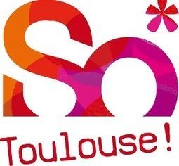 Marketing territorial : Ô ma ville, So Toulouse ! | La lettre de Toulouse | Scoop.it