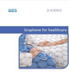 Graphene for Healthcare   Nanotechnology Daily   Scoop.it