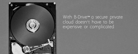 B-Drive Private Cloud Software | Technology | Scoop.it