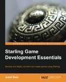 Starling Game Development Essentials - PDF Free Download - Fox eBook | starling learning | Scoop.it