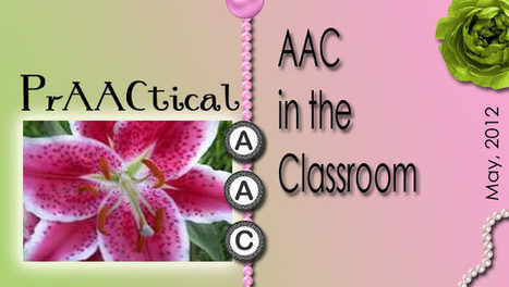 AAC in the Classroom | AAC: Augmentative and Alternative Communication | Scoop.it