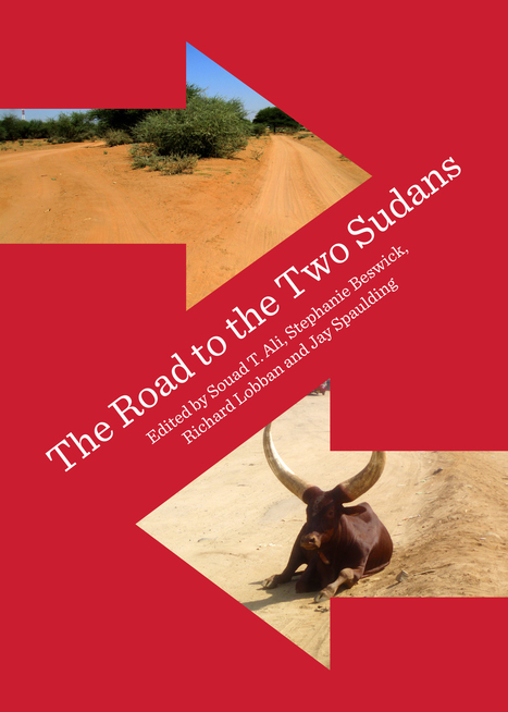 Following 'the road to two Sudans' - Arizona State University | Conflict transformation, peacebuilding and security | Scoop.it