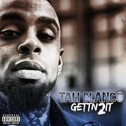 Tali Blanco Gettn 2 It - HipHopDX | Hip Hop Music and Fashion | Scoop.it