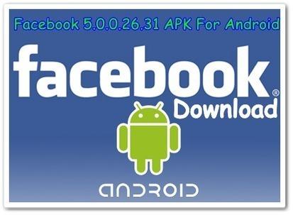 Download Facebook 5.0.0.26.31 APK For Android - Guru4Soft - Free Software Update Download Home   Social Media Marketing   Scoop.it