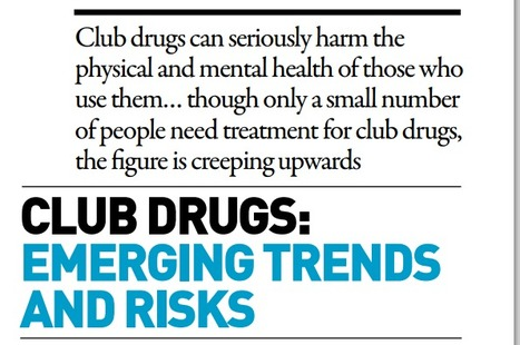 NTA - new figures show more club drug users seeking help | Media & Academia (archive) | Scoop.it