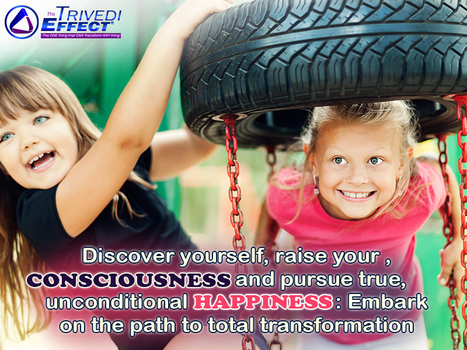 Achieve total transformation, Enjoy true happiness in life | Mahendra Trivedi | Scoop.it
