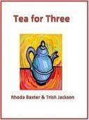 Smashwords — Tea for Three — A book by Trish Jackson and Rhoda Baxter | Romantic Comedy - Trish Jackson | Scoop.it