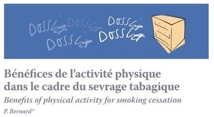 Bénéfices de l'activité physique dans le cadre du sevrage tabagique   Activité physique   Scoop.it
