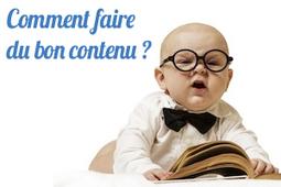 Comment faire du bon contenu sur le web?   Institut de l'Inbound Marketing   Scoop.it
