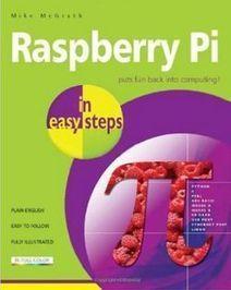 Raspberry Pi in Easy Steps | Raspberry Pi | Scoop.it