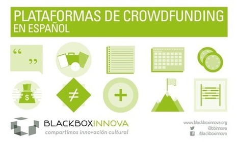 Crowdfunding en Español | BLACKBOX INNOVA | e-Xploration | Scoop.it