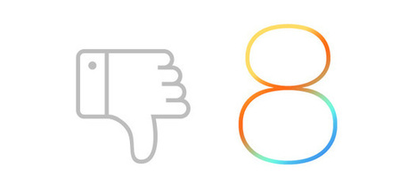 What 5 Thumbs Down Did iOS 8 Get? | The App Entrepreneur | Scoop.it