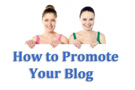 100+ Mind-Blowing Ways to Promote Your Blog [Infographic] | Blogging Tips | Scoop.it