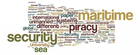 Into the Blue: Rethinking Maritime Security | PIRACY STUDIES | Modern piracy and maritime security | Scoop.it
