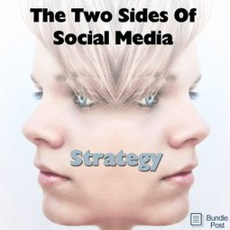 The Two Sides Of Social Media Strategy Are Very Different Things | SocialMedia_me | Scoop.it