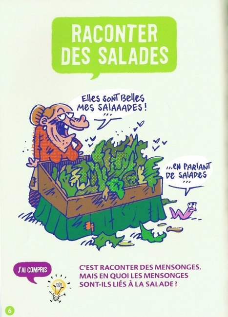 Raconter des salades | Remue-méninges FLE | Scoop.it